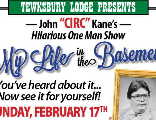 "The Tewksbury Presents ""My Life in the Basement by John ""Circ"" Kane"""
